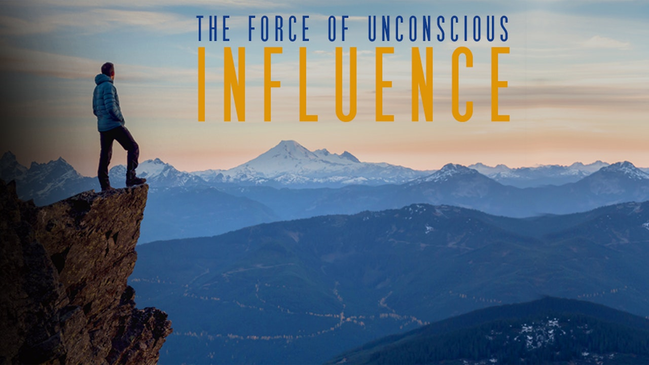 The Force of Unconscious Influence