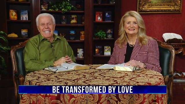 Be Transformed by Love
