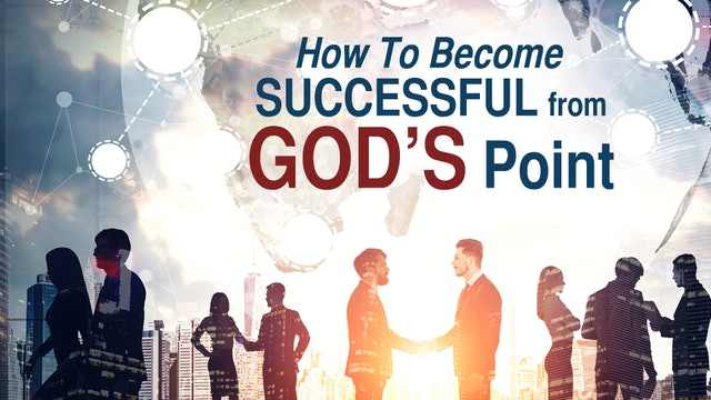 How To Be Successful From God's Point