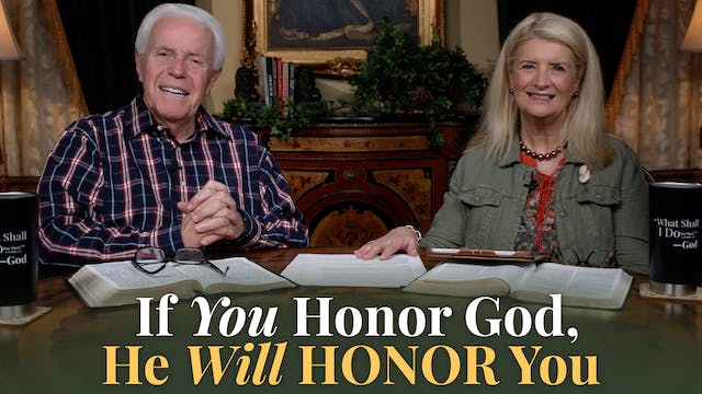 If You Honor God, He Will Honor You!