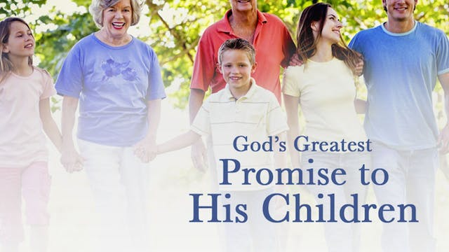 God's Greatest Promise to His Children