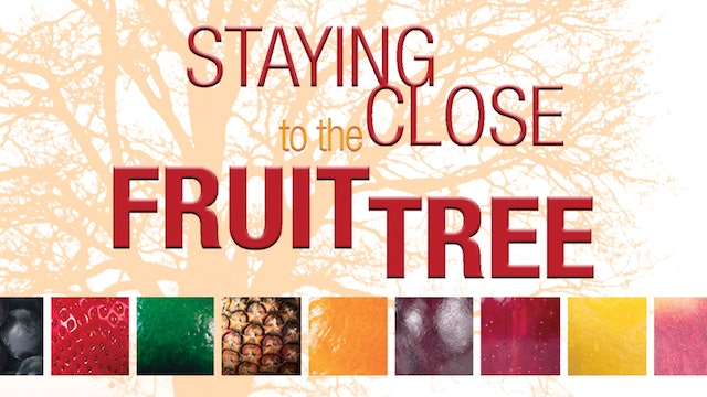 Staying Close to the Fruit Tree