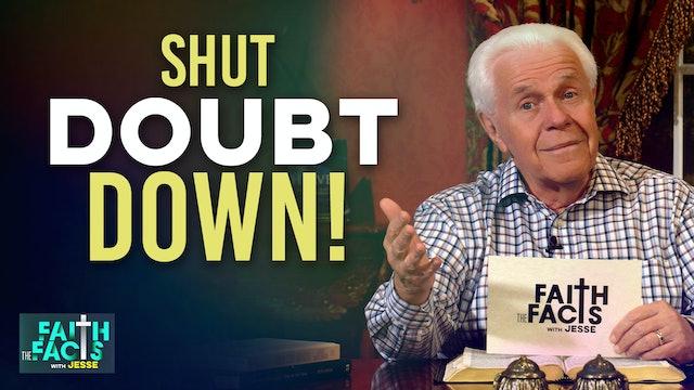 Shut Doubt Down!