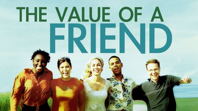 The Value of a Friend