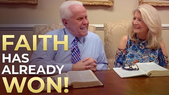 Faith Has Already WON!