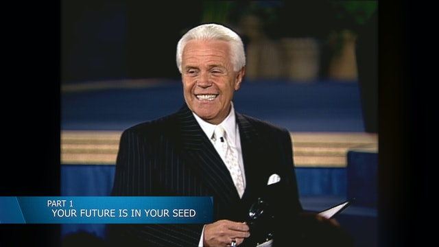 Your Future Is In Your Seed, Part 1