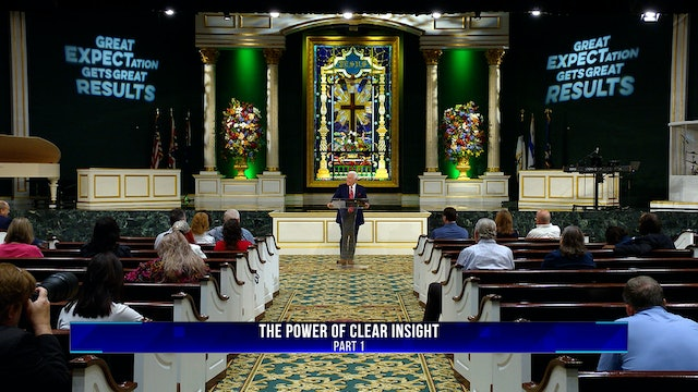The Power of Clear Insight, Part 1