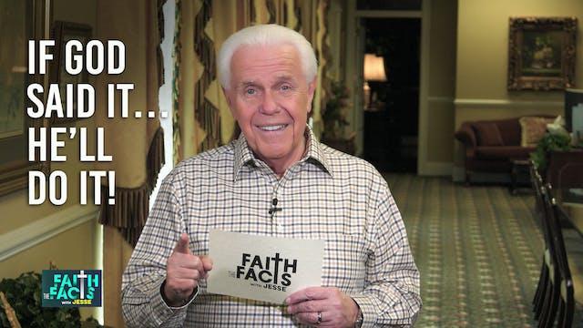 If God Said It…He'll Do It!
