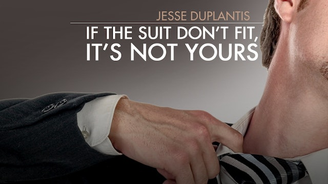 If the Suit Don't Fit, It's Not Yours