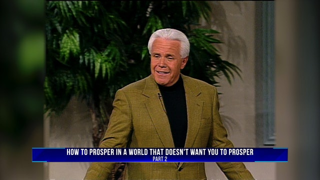 How To Prosper In A World That Doesn't Want You To Prosper, Part 2