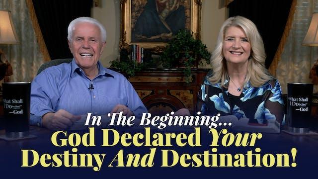 In The Beginning…God Declared Your De...