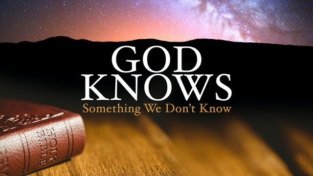 God Knows Something We Don't Know
