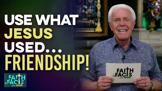 Use What Jesus Used…Friendship!