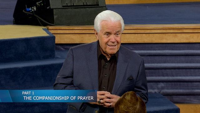 The Companionship of Prayer, Part 1