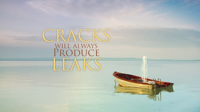 Cracks Will Always Produce Leaks