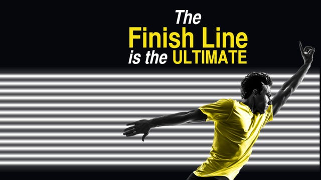 The Finish Line is the Ultimate
