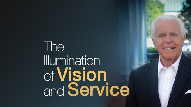 The Illumination of Vision and Service