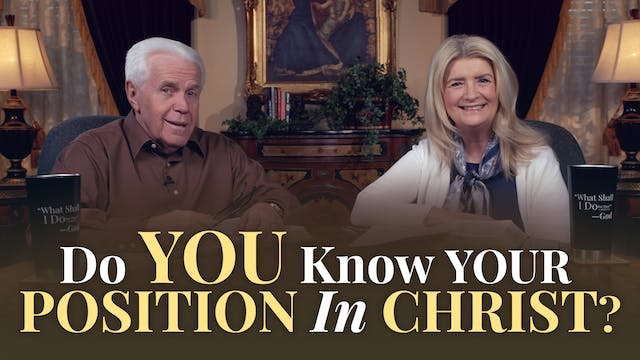 Do You Know Your Position In Christ?