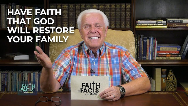 Have Faith that God Will Restore Your Family