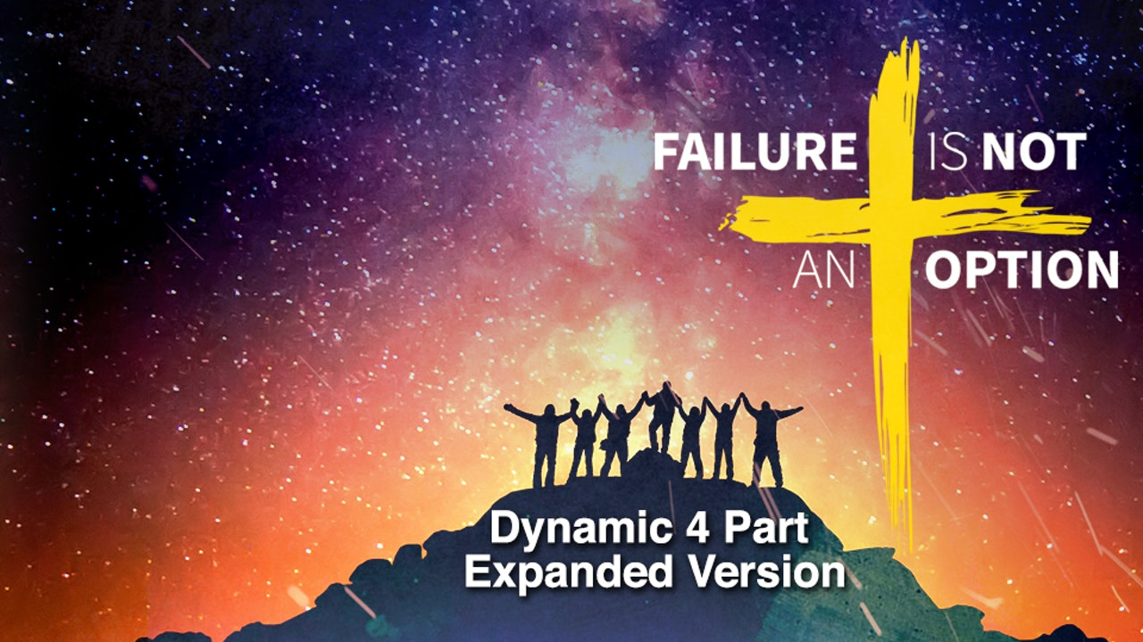 Failure Is Not an Option Dynamic 4 Part Expanded Version