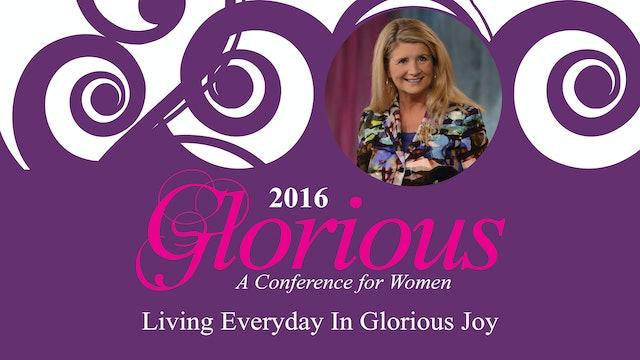 Living Everyday in God's Glorious Joy