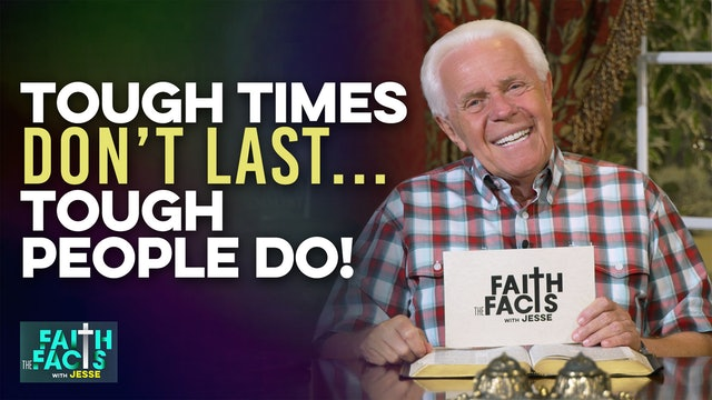 Tough Times Don't Last…Tough People Do!