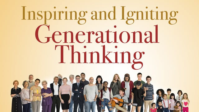 Inspiring and Igniting Generational T...