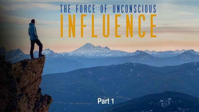The Force of Unconscious Influence, Part 1
