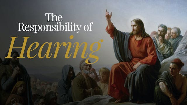 The Responsibility of Hearing