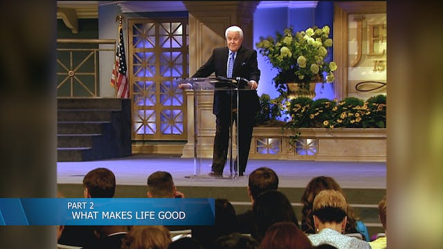 What Makes Life Good, Part 2