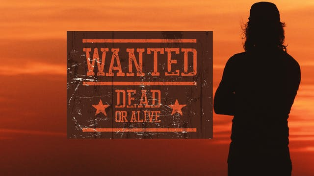 Wanted: Dead or Alive