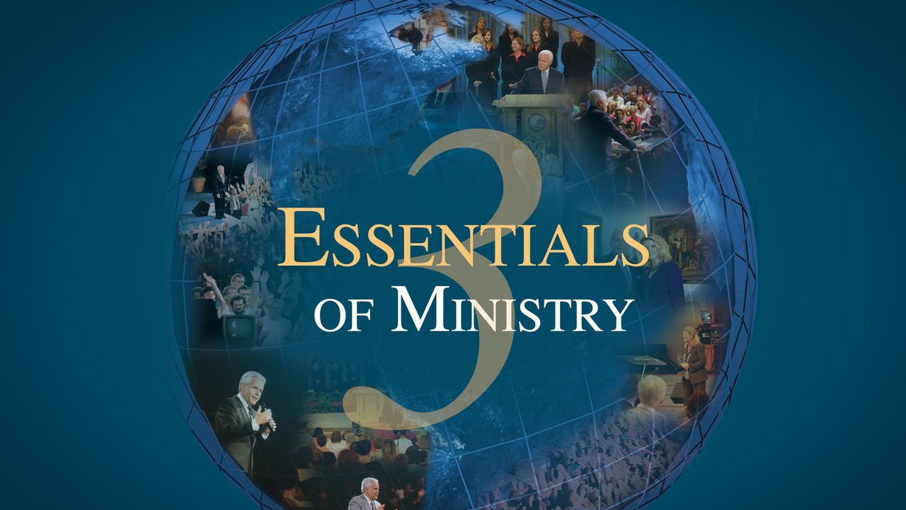 3 Essentials of Ministry