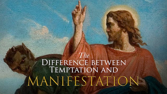 The Difference Between Temptation and...