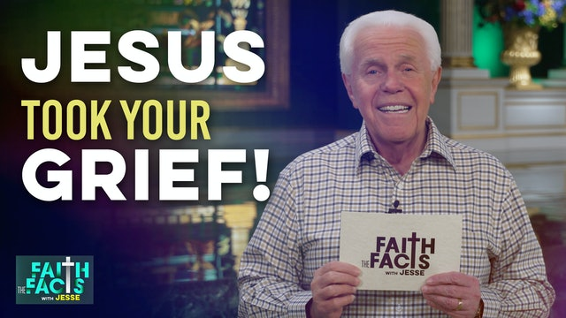 Jesus Took Your Grief!