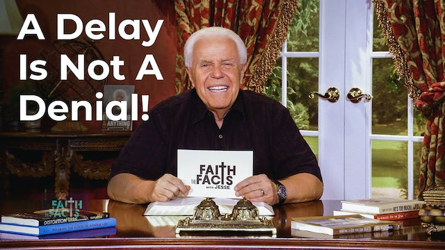 A Delay Is Not A Denial!