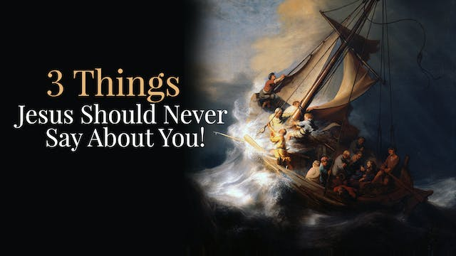 3 Things Jesus Should Never Say About...