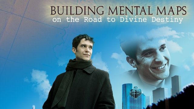 Building Mental Maps on the Road to Divine Destiny