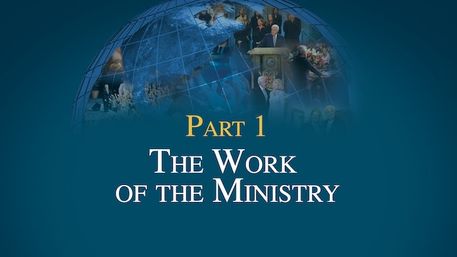 3 Essentials of Ministry, Part 1 - The Work of the Ministry