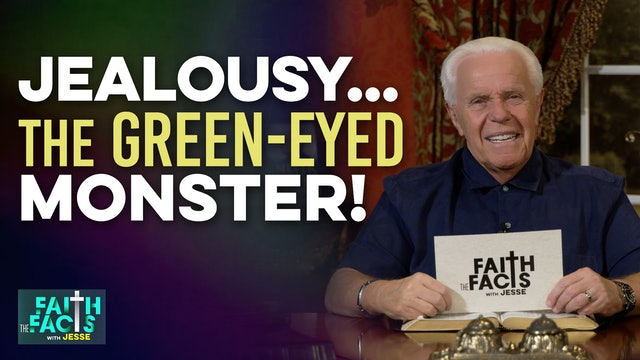 Jealousy…The Green-Eyed Monster!