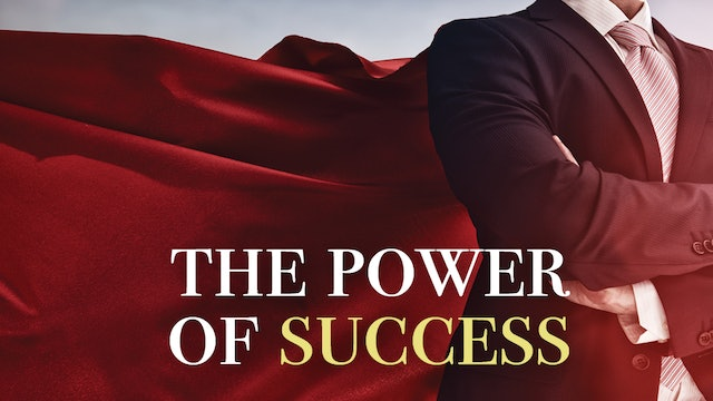 The Power of Success