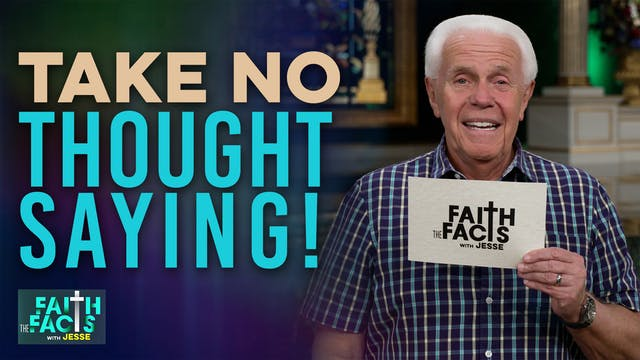 Take NO Thought Saying!