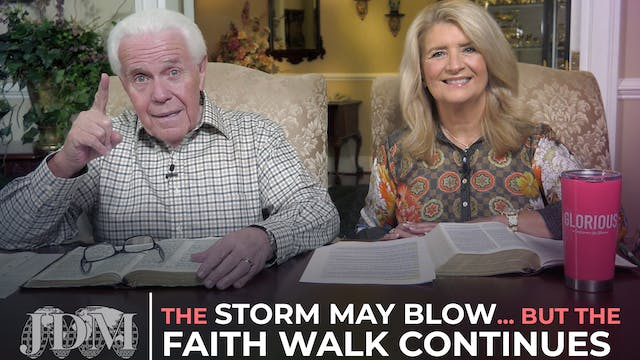 The Storm May Blow…But The Faith Walk...