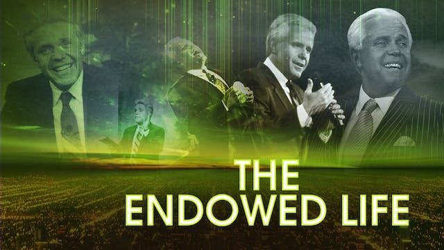 The Endowed Life