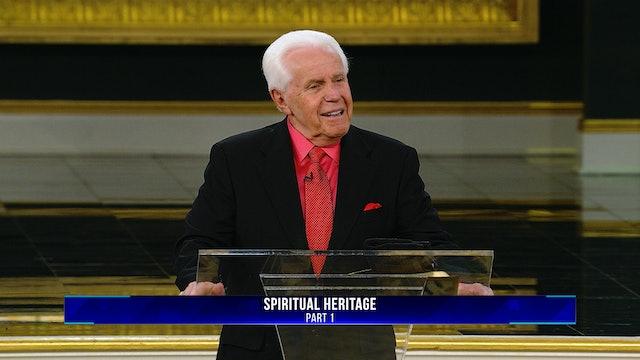 Spiritual Heritage, Part 1
