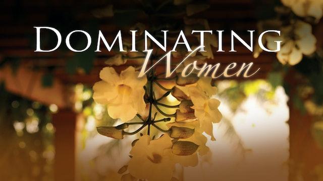 Dominating Women