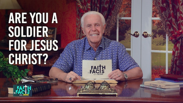 Are You A Soldier For Jesus Christ?