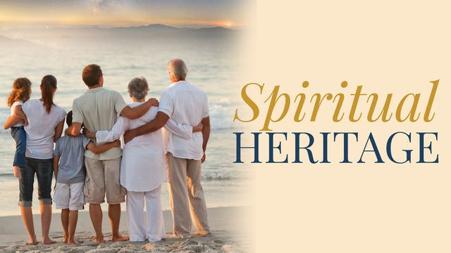 Spiritual Heritage