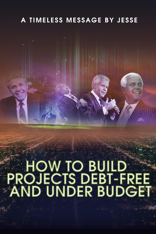 How to Build Projects Debt-Free and Under Budget