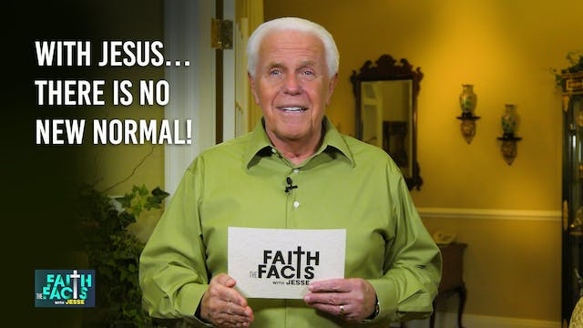 With Jesus…There Is No New Normal!