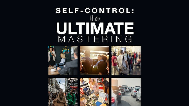 Self-Control: The Ultimate Mastering